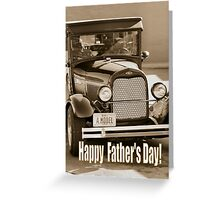 Happy Father's Day Model A Greeting Card
