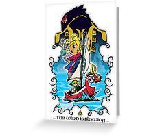 The Wind Is Blowing - Windwaker Fanart Greeting Card
