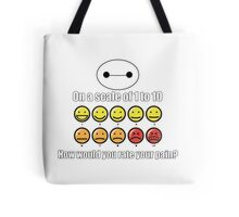 Toon Quote : Big Hero 6 - On a scale of 1 to 10, how would you rate your pain? Tote Bag