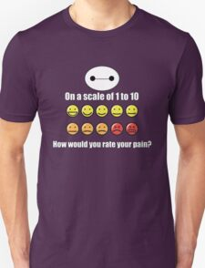 Toon Quote : Big Hero 6 - On a scale of 1 to 10, how would you rate your pain? Unisex T-Shirt