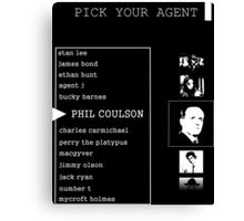 His First Name is Agent Canvas Print