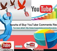 Benefits of Using Purchase YouTube Comments Service From a Company  by CarlaBrown