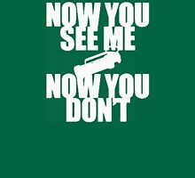 now you see and now you dont see me Unisex T-Shirt