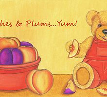 Teddy Bear with Peaches & Plums   by Paula Parker