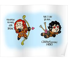 "Game of Thrones - Jon Snow and Ygritte ""Crows before Hoes"" Poster"