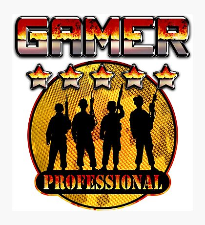 Gamer Proffessional  Photographic Print