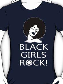 Black Girls Rock - Tshirts & Hoodies T-Shirt