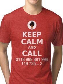 Keep Calm and Call 0118 999 881 999 119 725... Tri-blend T-Shirt
