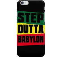 STEP OUTTA BABYLON iPhone Case/Skin
