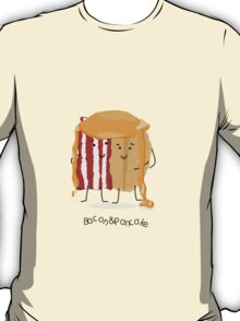 Bacon and Pancake = best friends T-Shirt