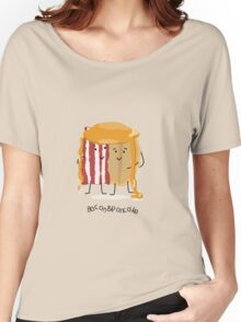 Bacon and Pancake = best friends Women's Relaxed Fit T-Shirt