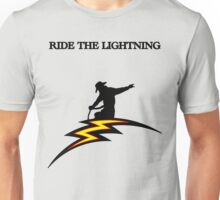 Ride the lightning Tshirt Unisex T-Shirt