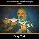 Texas Musician, Gary York by Lee  Travathan