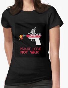 Make Love Not War - Gun - Black Womens Fitted T-Shirt