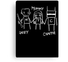 Daddy Mommy Chappie Canvas Print