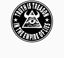 Truth Is Treason In The Empire Of Lies Unisex T-Shirt