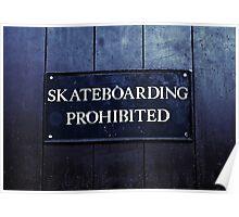 Skateboarding Prohibited Poster