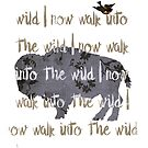 Walk into the wild by Sybille Sterk