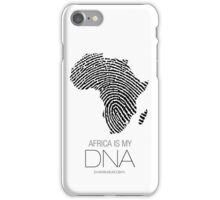 Africa is my DNA iPhone Case/Skin