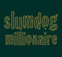 Slum Dog Millionaire by zjsf