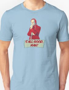 Saul Goodman - S'all good, man! - Better Call Saul T-Shirt