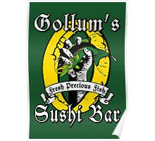 Gollums Sushi Bar - Fresh Precious Fish Poster