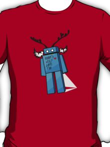 Robots Need Love Too T-Shirt