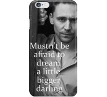 Mustn't Be Afraid iPhone Case/Skin