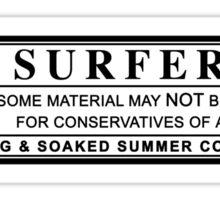 surfer warning label Sticker