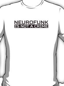 Neurofunk Black T-Shirt