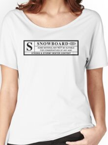 snowboard : warning label Women's Relaxed Fit T-Shirt
