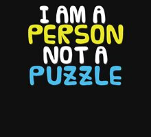 Person Not a Puzzle Unisex T-Shirt