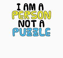 Person Not a Puzzle v.2 Unisex T-Shirt
