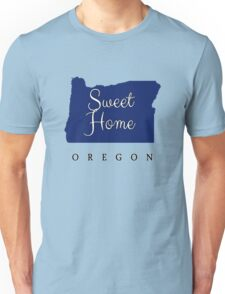 Oregon Sweet Home Oregon Unisex T-Shirt