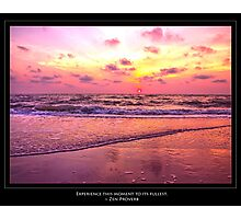 Inspirational Sunset With Zen Proverb Photographic Print