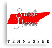 Tennessee Sweet Home Tennessee Canvas Print