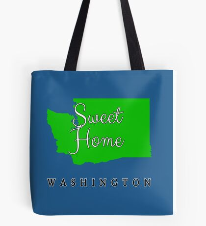 Washington Sweet Home Washington Tote Bag