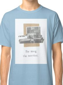 The Moog The Merrier Classic T-Shirt