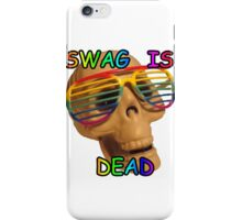 swag is dead iPhone Case/Skin