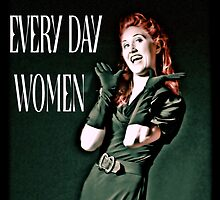 everyday woman by Earhart Chappel Inc.   IPA