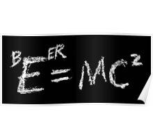 Beer=MC2 Poster