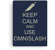 KEEP CALM AND USE OMNISLASH Canvas Print
