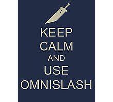 KEEP CALM AND USE OMNISLASH Photographic Print
