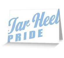 Tar Heel Pride! Greeting Card