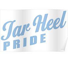 Tar Heel Pride! Poster