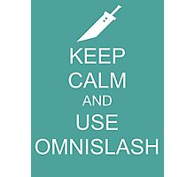 KEEP CALM AND USE OMNISLASH (WHITE) Photographic Print