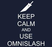 KEEP CALM AND USE OMNISLASH (WHITE) T-Shirt