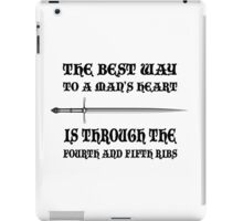 The Best Way To a Man's Heart iPad Case/Skin