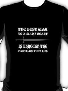 The Best Way To a Man's Heart T-Shirt
