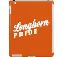 Longhorn Pride! iPad Case/Skin